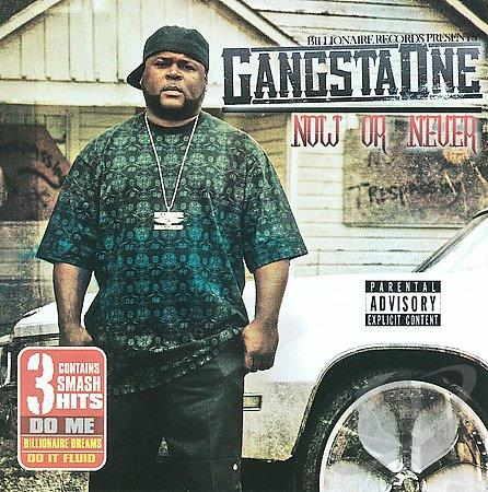 Gangsta One – Now Or Never