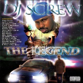 DJ Screw – The Legend